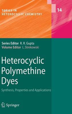 Heterocyclic Polymethine Dyes: Synthesis, Properties and Applications