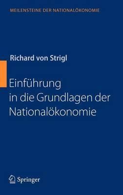 Einf hrung in Die Grundlagen Der National konomie