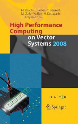 High Performance Computing on Vector Systems: 2008
