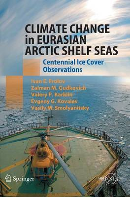 Climate Change in Eurasian Arctic Shelf Seas: Centennial Ice Cover Observations