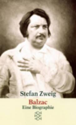 Balzac - Eine Biografie