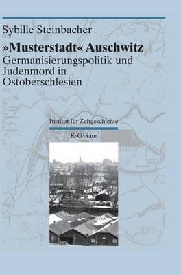 Musterstadt  Auschwitz
