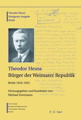 Theodor Heuss, Burger Der Weimarer Republik