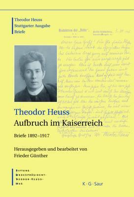 Theodor Heuss, Aufbruch Im Kaiserreich