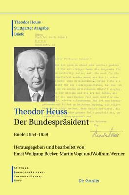 Der Bundesprasident: Briefe 1954-1959