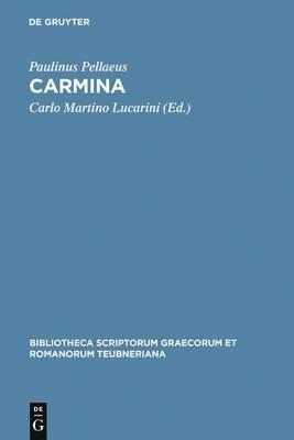 Carmina: Accedunt Duo Carmina Ex Cod. Vat. Urb. 533
