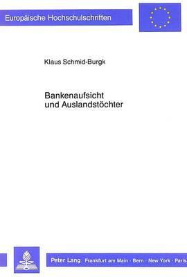 Bankenaufsicht Und Auslandstoechter