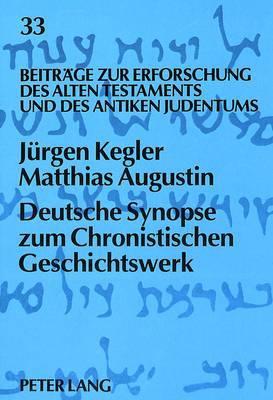 Deutsche Synopse Zum Chronistischen Geschichtswerk