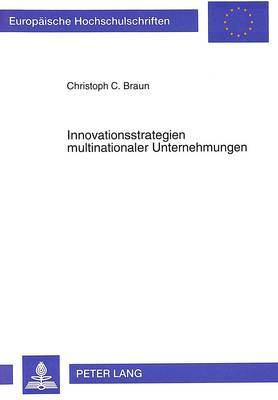 Innovationsstrategien Multinationaler Unternehmungen