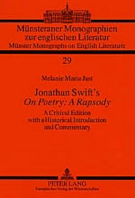 Jonathan Swift's  On Poetry: A Rapsody : A Critical Edition with a Historical Introduction and Commentary