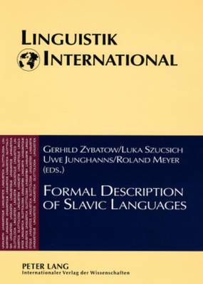 Formal Description of Slavic Languages: The Fifth Conference, Leipzig 2003