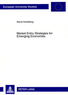 Market Entry Strategies for Emerging Economies