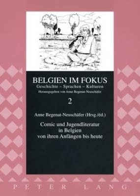 Comic Und Jugendliteratur in Belgien Von Ihren Anfaengen Bis Heute