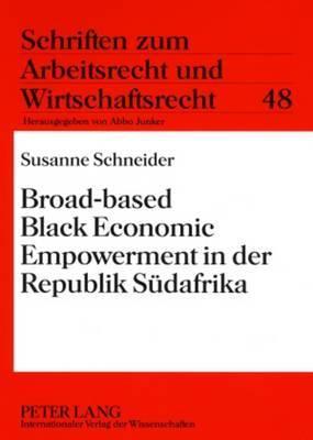 Broad-Based Black Economic Empowerment in Der Republik Sudafrika