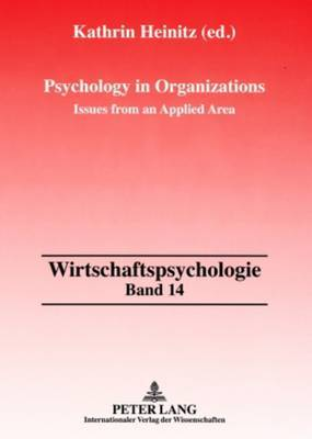 Psychology in Organizations: Issues from an Applied Area