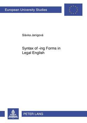 Syntax of -ing Forms in Legal English