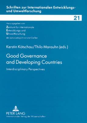 Good Governance and Developing Countries: Interdisciplinary Perspectives