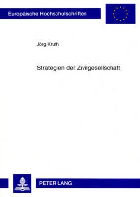 Strategien Der Zivilgesellschaft: Japanische Npos Und Deutsche Treuhandstiftungen