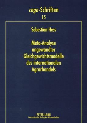 Meta-Analyse Angewandter Gleichgewichtsmodelle Des Internationalen Agrarhandels