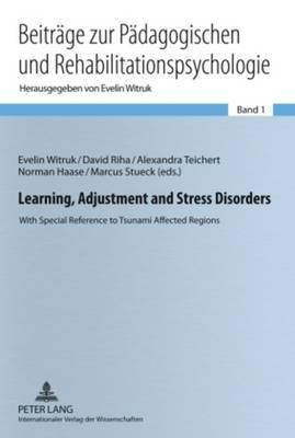 Learning, Adjustment and Stress Disorders: With Special Reference to Tsunami Affected Regions