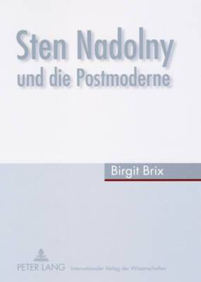 Sten Nadolny Und Die Postmoderne