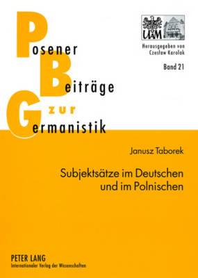 Subjektsaetze Im Deutschen Und Im Polnischen: Syntaktisches Lexikon Und Subklassifizierung Der Verben