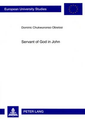 Servant of God in John