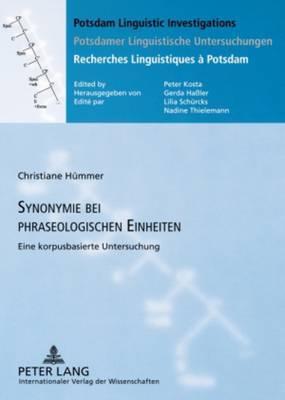 Synonymie Bei Phraseologischen Einheiten: Eine Korpusbasierte Untersuchung