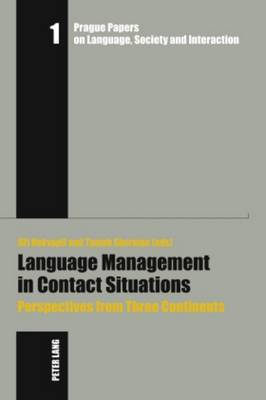 Language Management in Contact Situations: Perspectives from Three Continents
