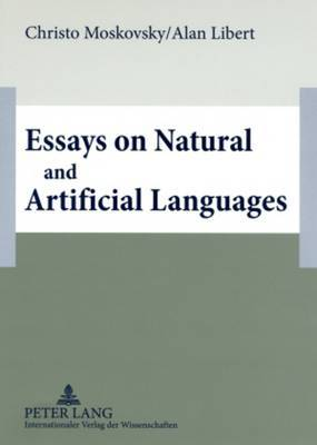 Essays on Natural and Artificial Languages