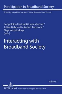 Interacting with Broadband Society