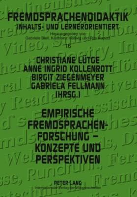 Empirische Fremdsprachenforschung - Konzepte Und Perspektiven