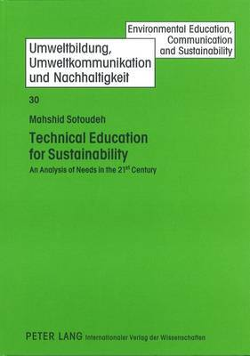 Technical Education for Sustainability: An Analysis of Needs in the 21st Century