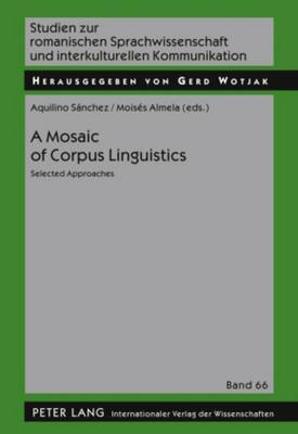 A Mosaic of Corpus Linguistics: Selected Approaches