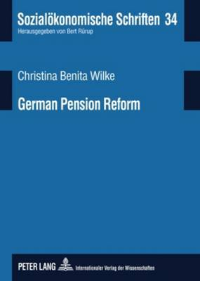German Pension Reform: On Road Towards a Sustainable Multi-Pillar System