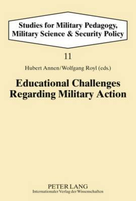 Educational Challenges Regarding Military Action