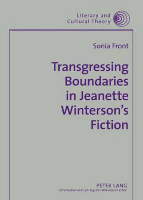 Transgressing Boundaries in Jeanette Winterson's Fiction