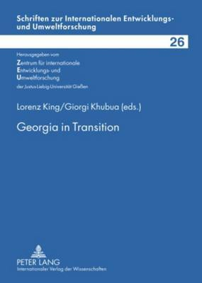 Georgia in Transition: Experiences and Perspectives