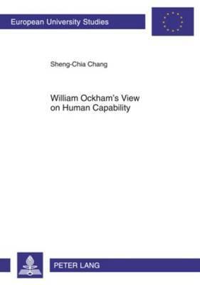 William Ockham's View on Human Capability