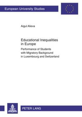 Educational Inequalities in Europe: Performance of Students with Migratory Background in Luxembourg and Switzerland