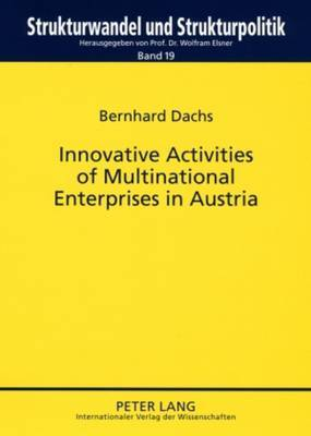 Innovative Activities of Multinational Enterprises in Austria