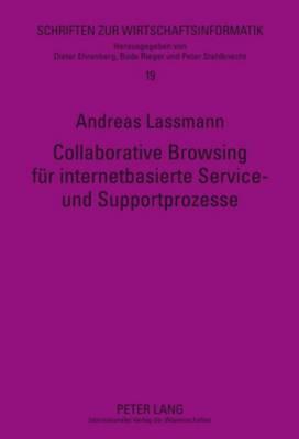 Collaborative Browsing Fuer Internetbasierte Service- Und Supportprozesse
