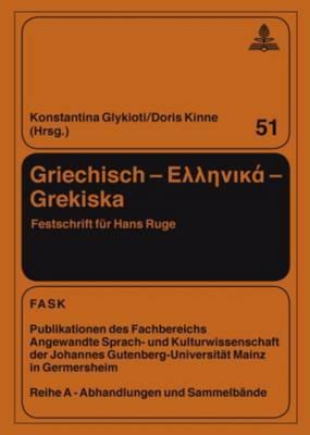Griechisch - Ellinika- Grekiska: Festschrift Fuer Hans Ruge