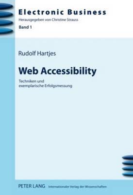 Web Accessibility: Techniken Und Exemplarische Erfolgsmessung