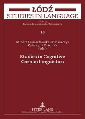 Studies in Cognitive Corpus Linguistics