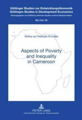 Aspects of Poverty and Inequality in Cameroon