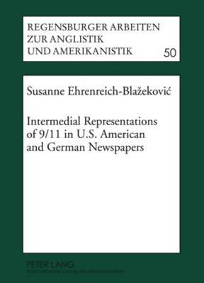 Intermedial Representations of 9/11 in U.S. American and German Newspapers