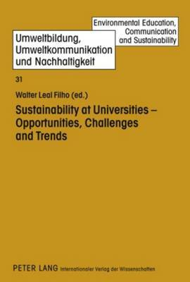 Sustainability at Universities - Opportunities, Challenges and Trends