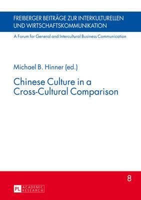 Chinese Culture in a Cross-Cultural Comparison