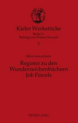 Register Zu Den Wunderzeichenbuechern Job Fincels
